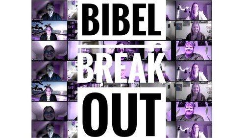 #bibelbreakout eine Stunde Breakout vom Corona-Einerlei!