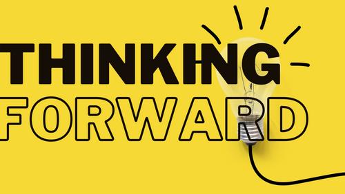 Thinking Forward