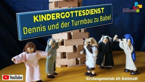 Dennis und der Turmbau zu Babel