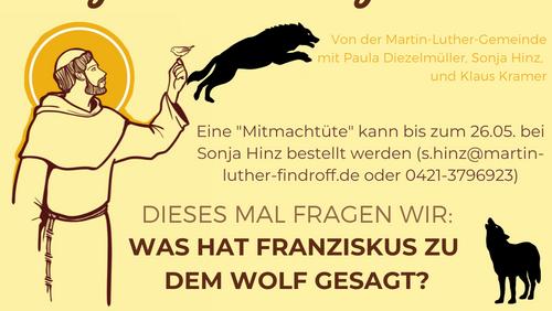 Was hat Franziskus zu dem Wolf gesagt?