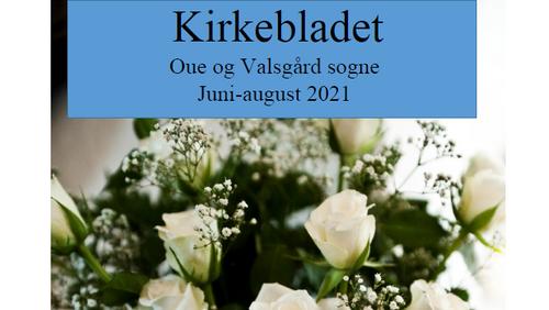 Kirkeblad  Oue-Valsgård  juni-sept 2021