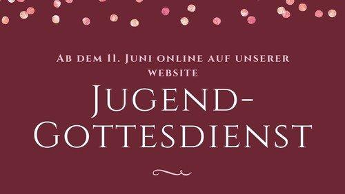 Jugendgottesdienst ist online!