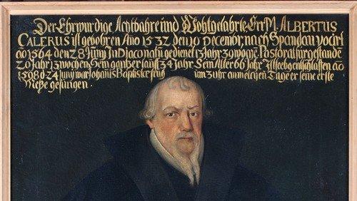 Pfarrerbild Albertus Calerus (10.12.1532 – 24.6.1598)