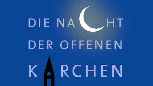 Die Nacht der offenen Kirchen