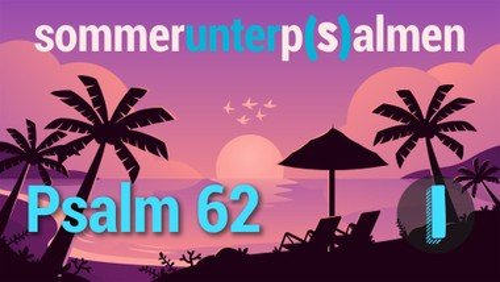 1. Videogruß Sommer unter P(s)almen