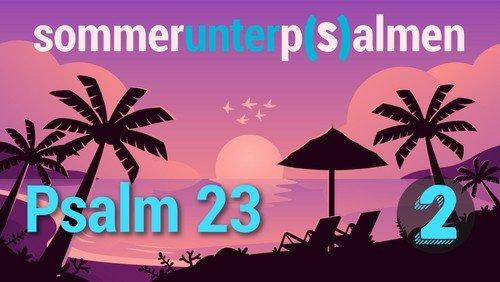 2. Videogruß Sommer unter P(s)almen