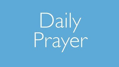 Daily Prayer in July and August
