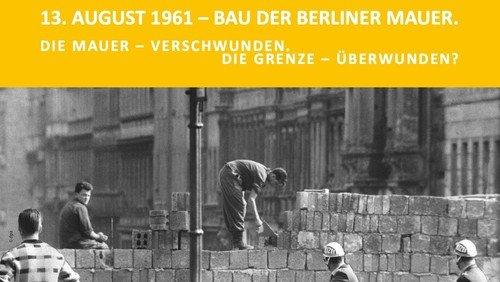 60. Jahrestag des Mauerbaus - Gedenkveranstaltung am 13. August