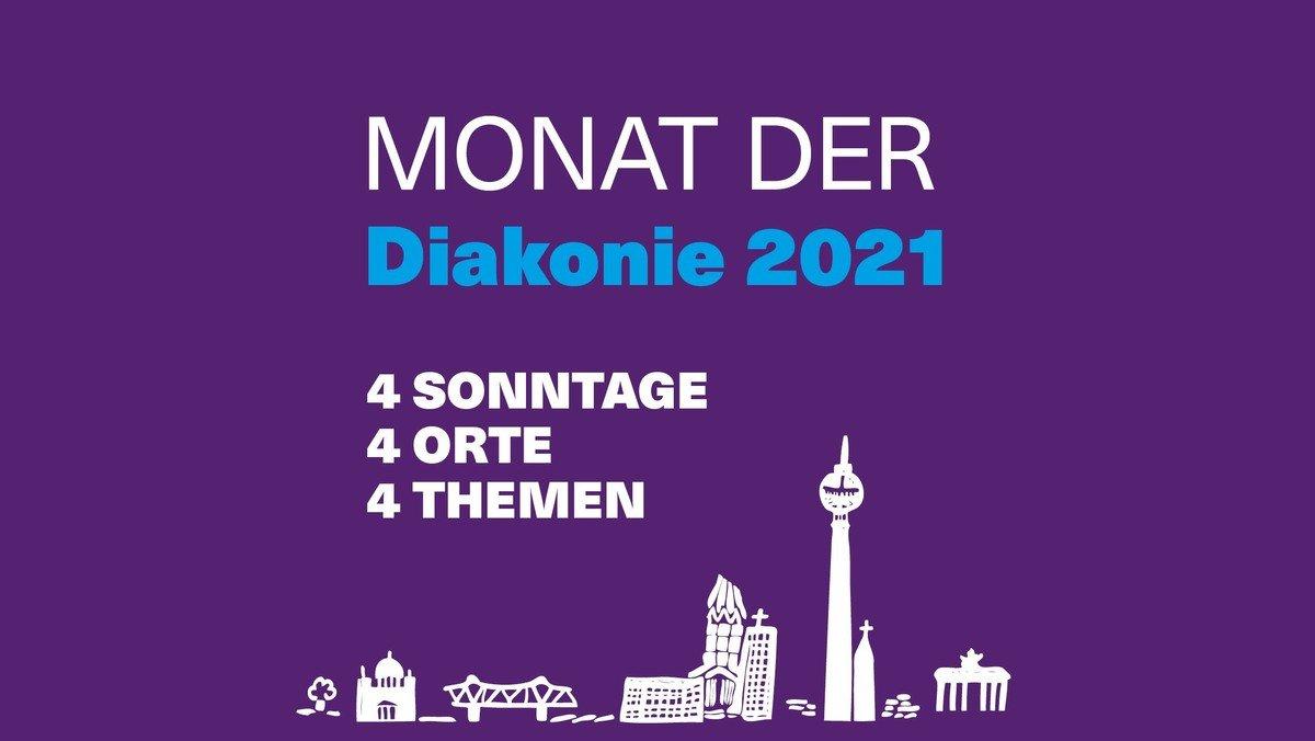 Monat der Diakonie 2021 – 4 Sonntage / 4 Orte / 4 Themen