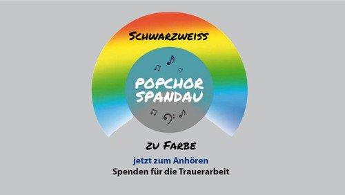 """""""Schwarzweiß zu Farbe"""", der neue Song mit Video des Popchor Spandau!"""