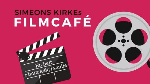 Filmcafé: En helt almindelig familie