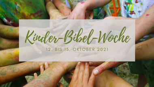Mut tut gut! Anmeldung zur Kinder-Bibel-Woche 2021