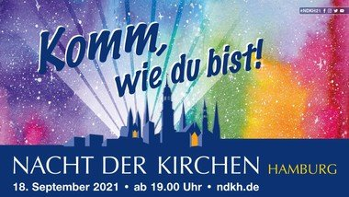 Komm wie du bist - Nacht der Kirchen am 18. September