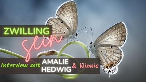 Zwilling sein - Zwillingsgeschwister Amalie und Hedwig teilen Insiderinformationen.