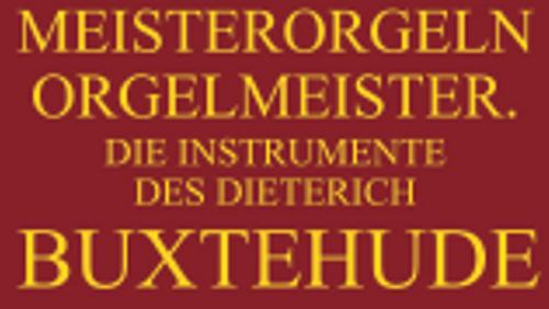 Meisterorgeln in St. Marien - Ausstellung vom 26. August bis 29. September