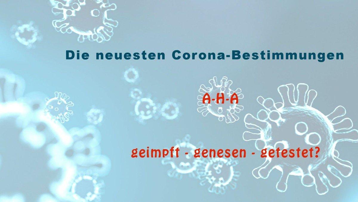 Neue Corona-Bestimmungen  vom 20.08.2021