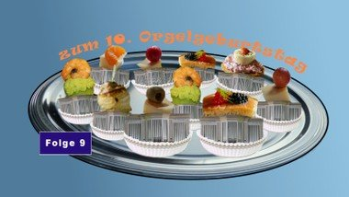 Zehn Orgelhäppchen