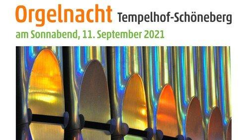 Orgelnacht Tempelhof-Schöneberg