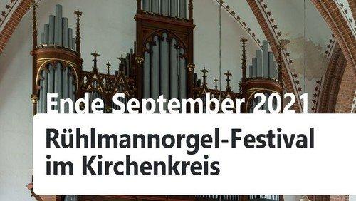 Rühlmannorgel-Festival macht Station in unserem Kirchenkreis