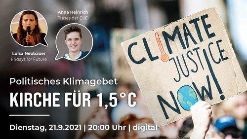 """Politisches Klimagebet """"Kirche für 1,5°"""""""