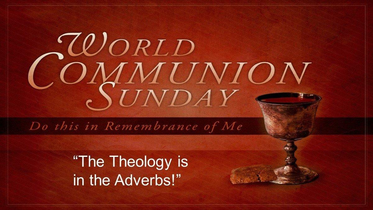 October 3, 2021 World Communion Sunday Worship Service