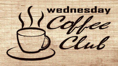 Wednesday Coffee Club