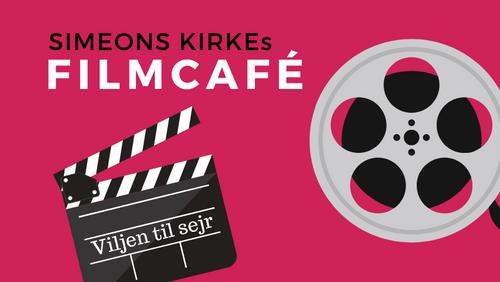 Filmcafé - Viljen til sejr