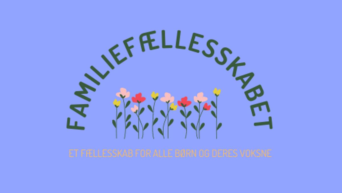 Familiefællesskabet - et fællesskab for alle børn og deres voksne