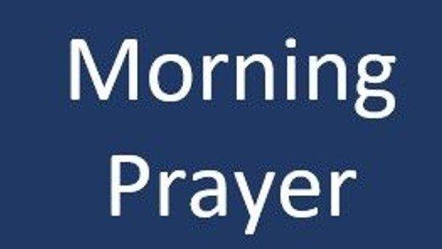Morning Prayer (Live Stream) (copy)