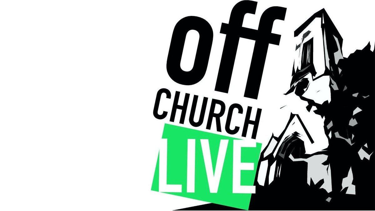 OFF CHURCH - LIVE