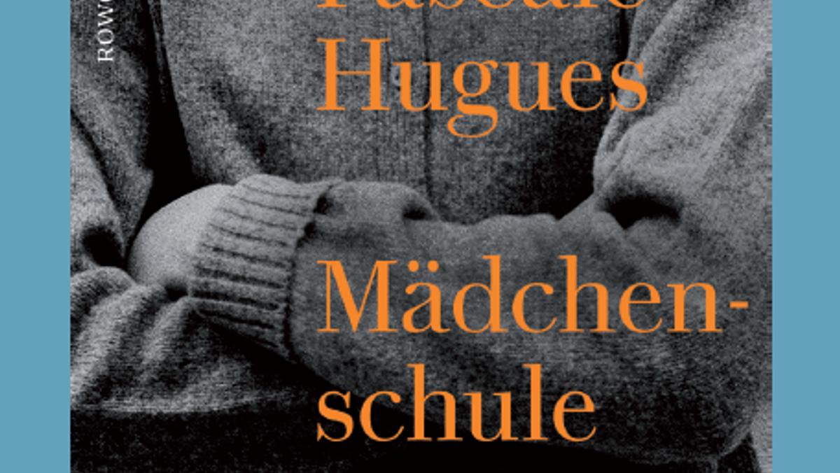 Lesung Pascale Hugues: Mädchenschule