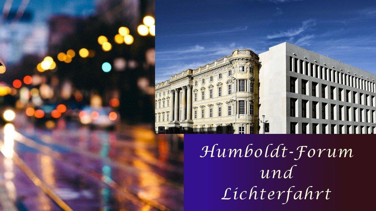 Lichterfahrt - Humboldt-Forum
