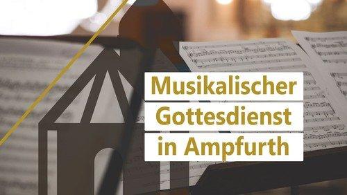 Musikalische Gottesdienste in Ampfurth