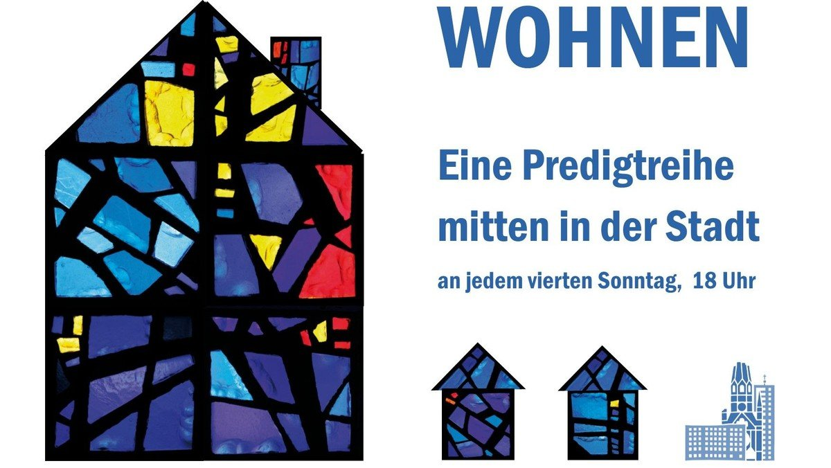 """Gottesdienst im Rahmen der Predigtreihe """"Wohnen"""""""