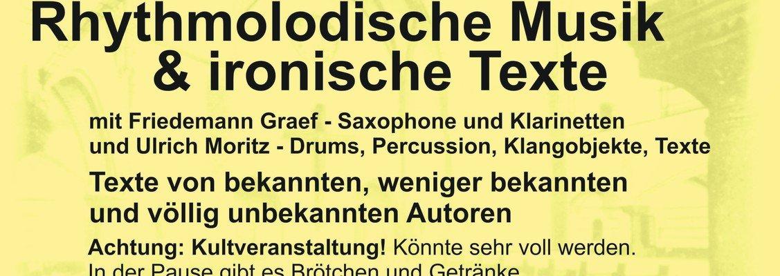 Rhythmolodische Musik und ironische Texte mit Friedemann Graef und Ulrich Moritz