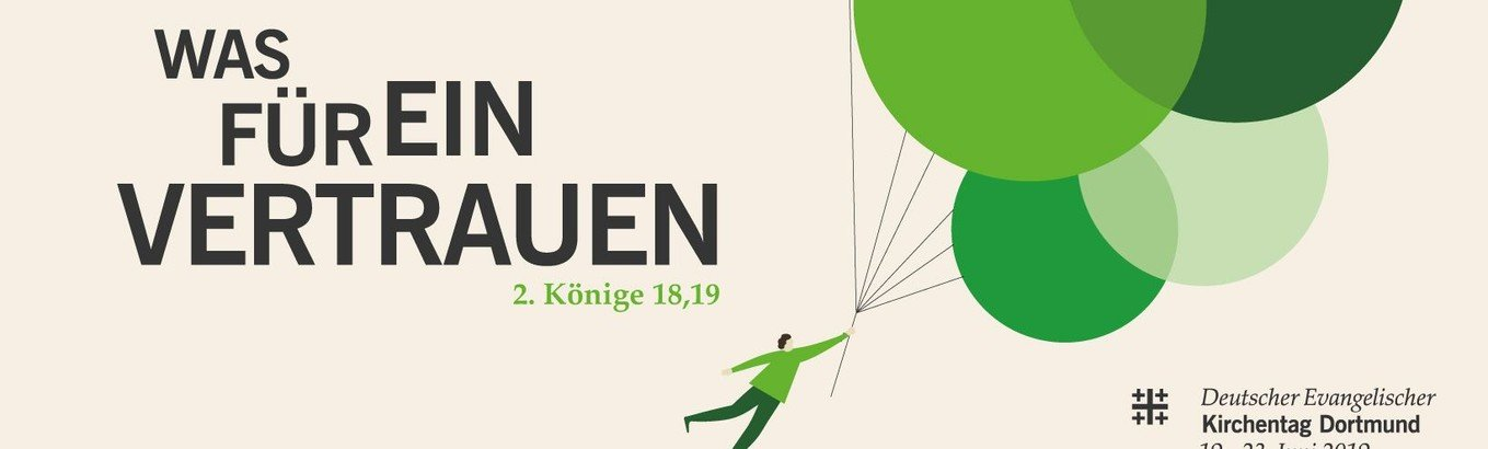 Deutscher Evangelischer Kirchentag in Dortmund - Was für ein Vertrauen