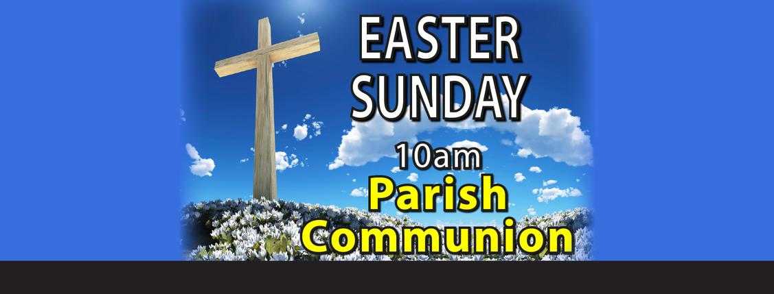 Parish Communion for Easter Sunday