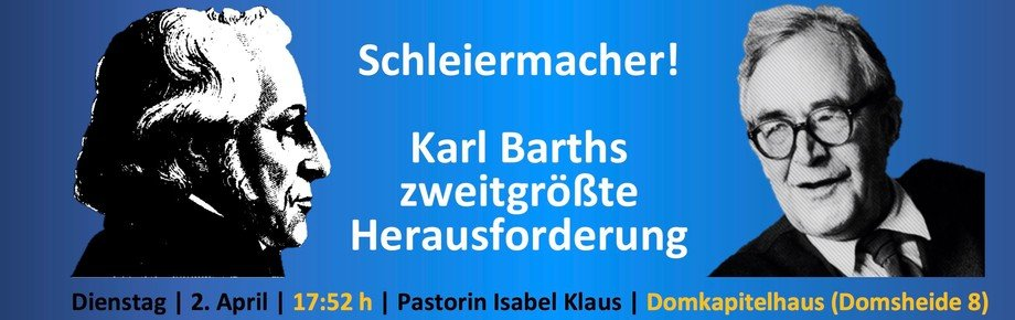 Schleiermacher - Barths zweitgrößte Herausforderung