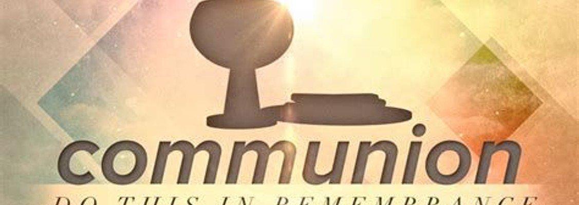 Morning Worship - Communion