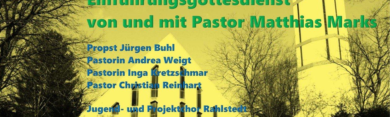 Festlicher Gottesdienst zur Einführung von  Pastor Matthias Marks