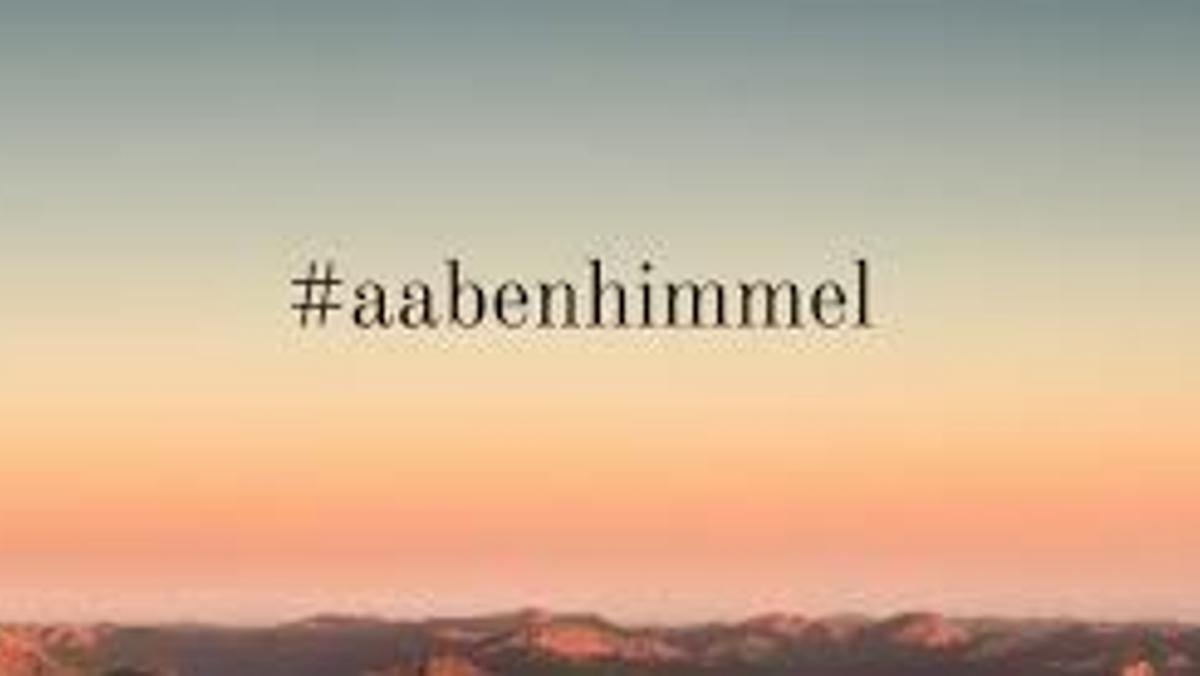 AFLYST! - #aabenhimmel