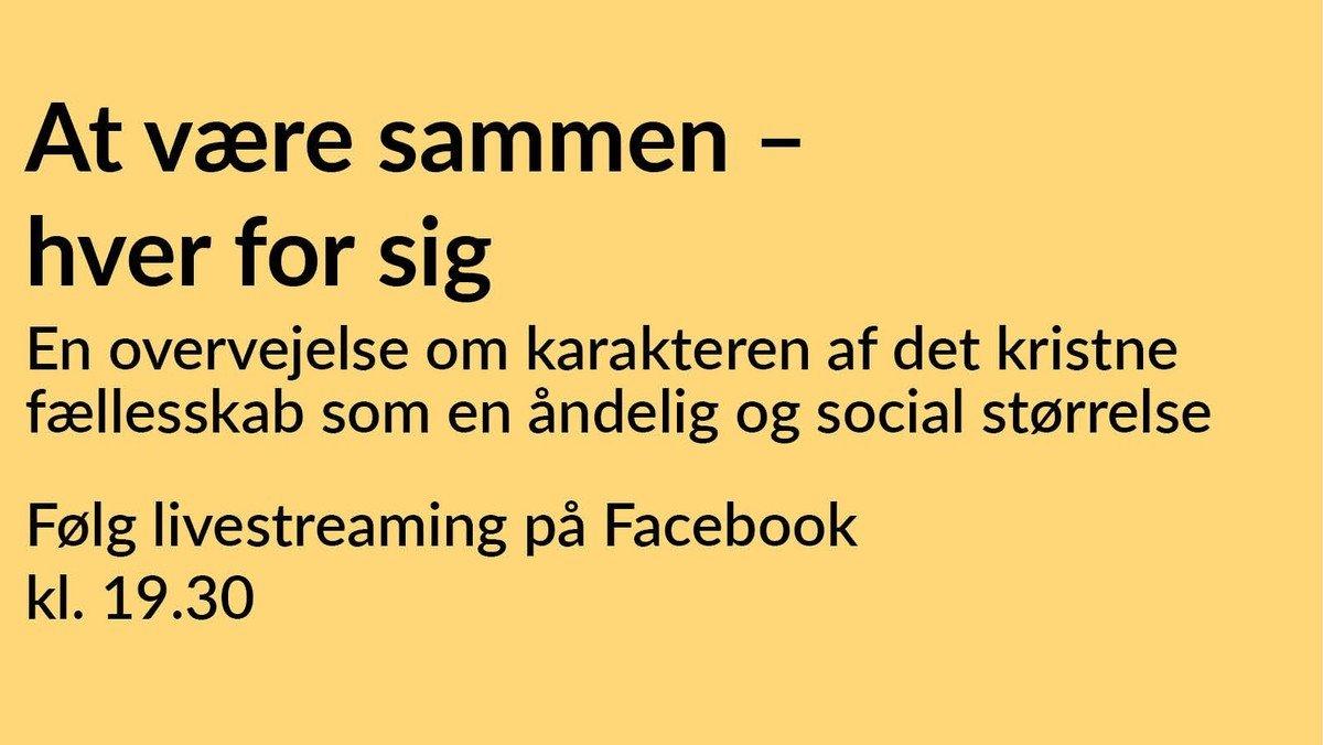 """Onsdagsfællesskabet - """"At være sammen – hver for sig"""" - Streames i Nicolaifællesskabets facebookgruppe – og kan efterfølgende findes på www.aabenraasogn.dk"""