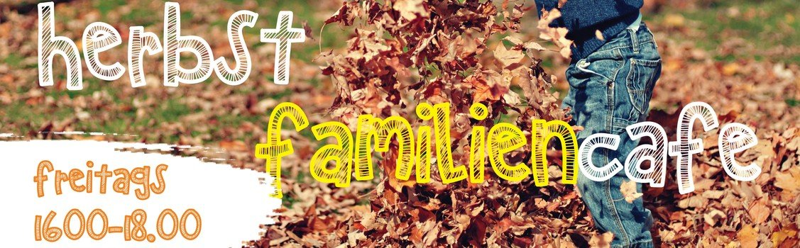 Herbst - Familiencafé