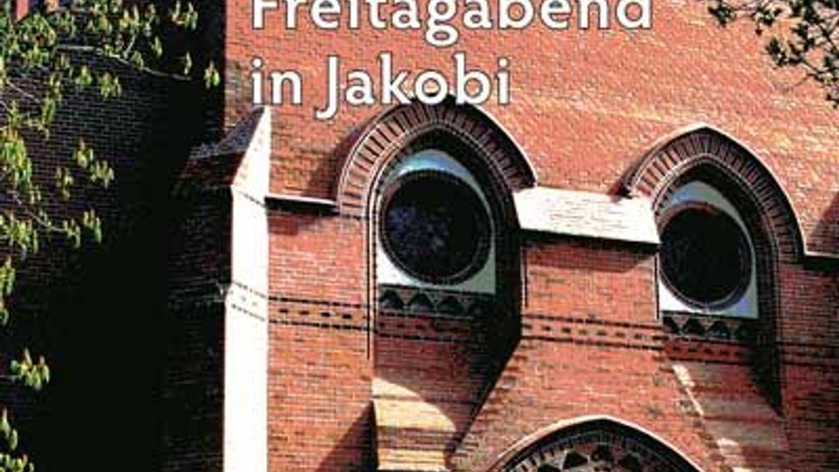 Freitagabend in Jakobi: Konzertreihe