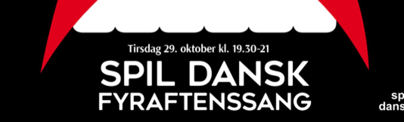 Spil dansk: Fyraftensang