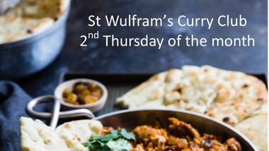 St Wulfram's Curry Club - SUSPENDED until further notice - COVID 19