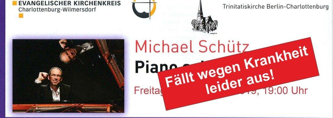 Piano-Solo-Konzert mit Michael Schütz fällt wg. Krankheit aus