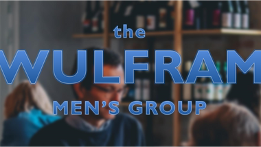 The Wulfram Men's Group - SUSPENDED until further notice - COVID 19