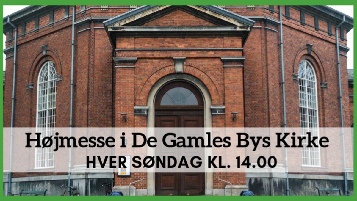 AFLYST Højmesse i De Gamles Bys Kirke