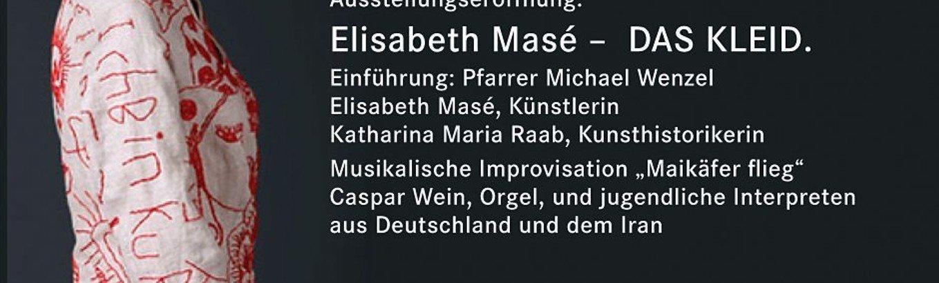 Ausstellungseröffnung I Elisabeth Masé  DAS KLEID